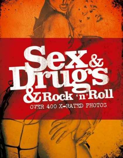 Books About Rock 'n Roll - Sex & Drugs & Rock N Roll
