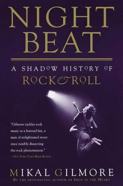 Books About Rock 'n Roll - Night Beat: A Shadow History of Rock and Roll