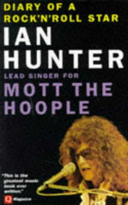 Books About Rock 'n Roll - Diary of a Rock 'n' Roll Star: Ian Hunter of Mott the Hoople