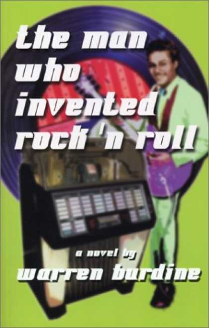 Books About Rock 'n Roll - The Man Who Invented Rock-n-Roll