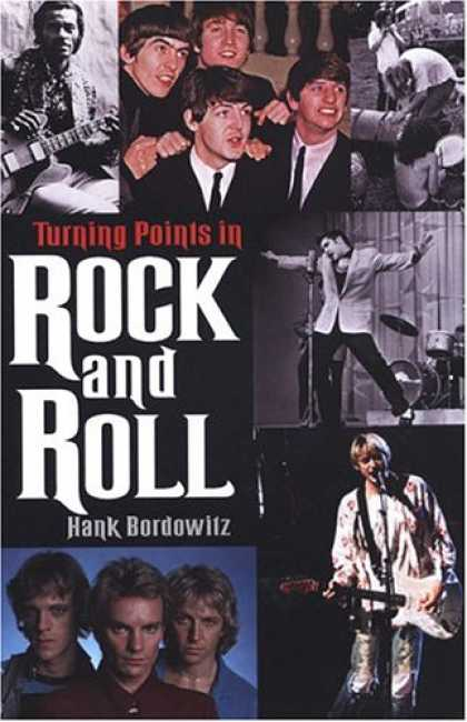 Books About Rock 'n Roll - Turning Points In Rock And Roll