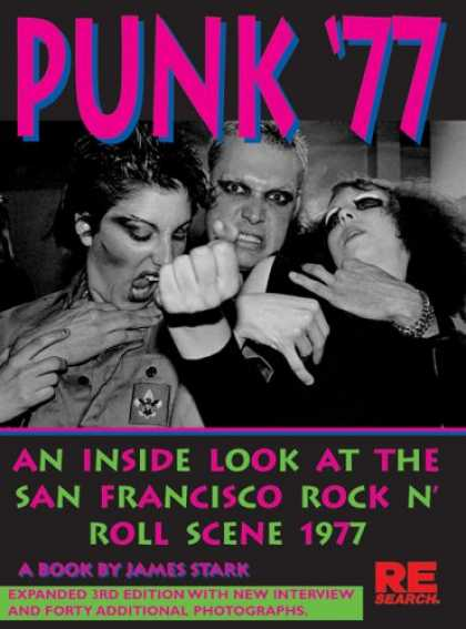 Books About Rock 'n Roll - Punk '77: An Inside Look at the San Francisco Rock n' Roll Scene, 1977