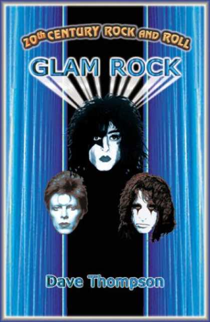Books About Rock 'n Roll - 20th Century Rock & Roll-Glam (20th Century Rock and Roll)