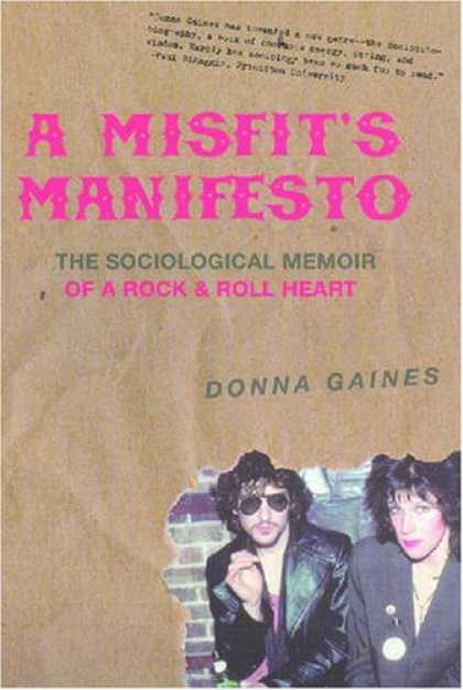 Books About Rock 'n Roll - A Misfit's Manifesto: The Sociological Memoir of a Rock & Roll Heart