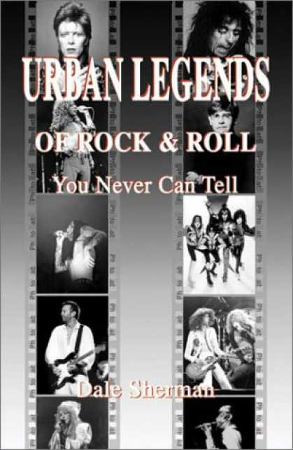 Books About Rock 'n Roll - Urban Legends of Rock & Roll: You Never Can Tell