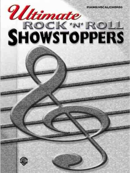 Books About Rock 'n Roll - Ultimate Rock 'N' Roll Showstoppers (Ultimate Showstoppers)