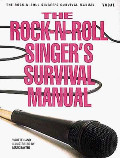 Books About Rock 'n Roll - The Rock-N-Roll Singer's Survival Manual