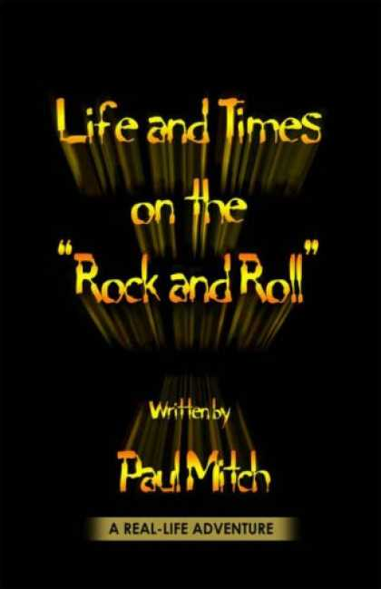 Books About Rock 'n Roll - life and times on the rock and roll