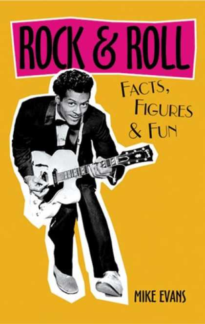 Books About Rock 'n Roll - Rock & Roll Facts, Figures & Fun (Facts Figures & Fun)