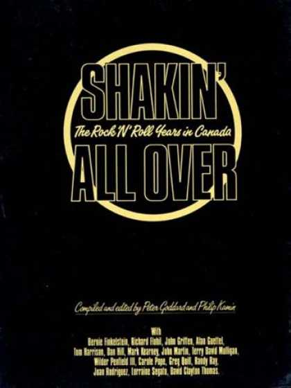 Books About Rock 'n Roll - Shakin All Over: Rock and Roll Years in Canada