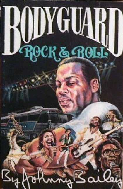 Books About Rock 'n Roll - Bodyguard Rock & Roll