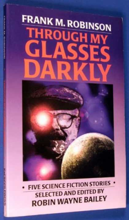 "Books About Rock 'n Roll - Through My Glasses Darkly : Five Science Fiction Stories (Causes; ""East Wind, We"