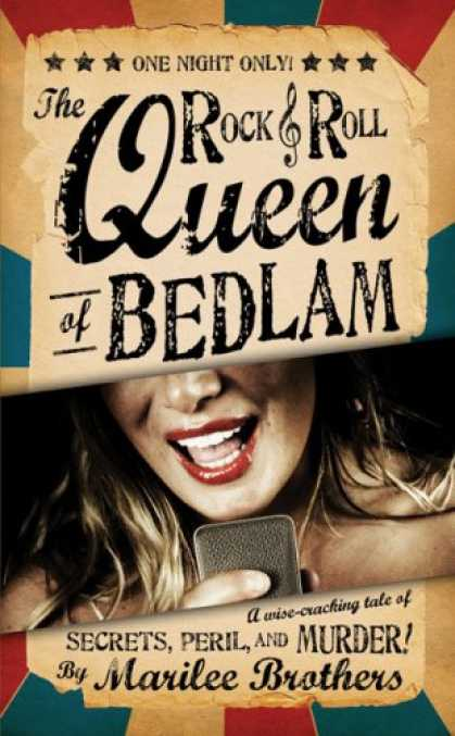 Books About Rock 'n Roll - The Rock & Roll Queen of Bedlam: A Wise-Cracking Tale of Secrets, Peril, and Mur