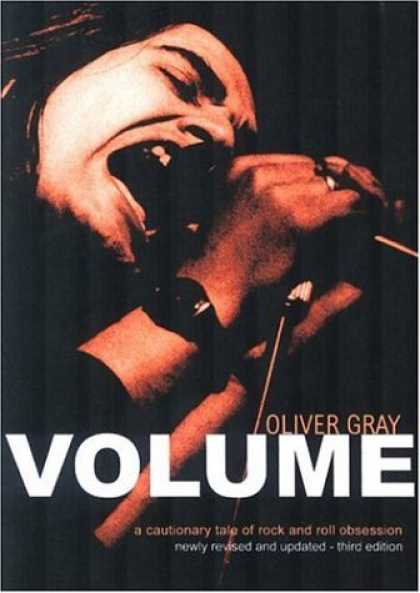 Books About Rock 'n Roll - Volume: A Cautionary Tale of Rock and Roll Obsession
