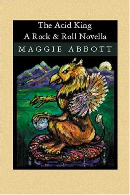 Books About Rock 'n Roll - The Acid King: A Rock & Roll Novella