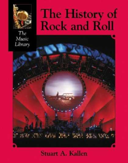 Books About Rock 'n Roll - The History of Rock and Roll (The Music Library)