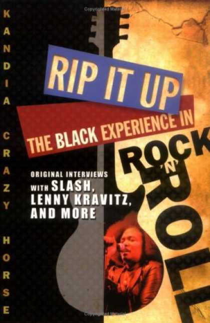 Books About Rock 'n Roll - Rip It Up: The Black Experience in Rock N Roll