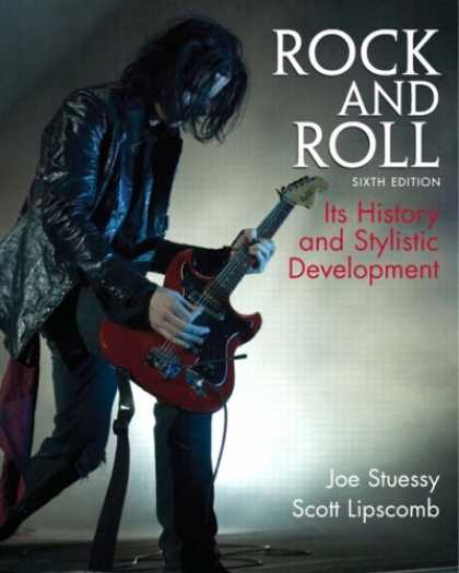 Books About Rock 'n Roll - Rock and Roll: Its History and Stylistic Development (6th Edition) (MyRockKit Se