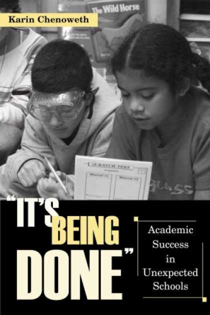 "Books About Success - ""It's Being Done"": Academic Success in Unexpected Schools"
