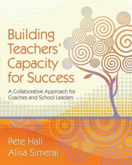 Books About Success - Building Teachers' Capacity for Success: A Collaborative Approach for Coaches an