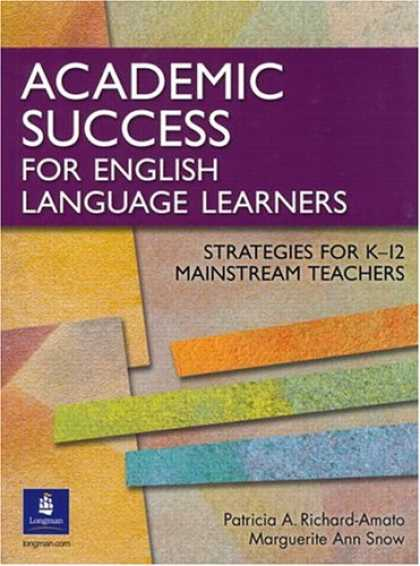 Books About Success - Academic Success for English Language Learners: Strategies for K-12 Mainstream T