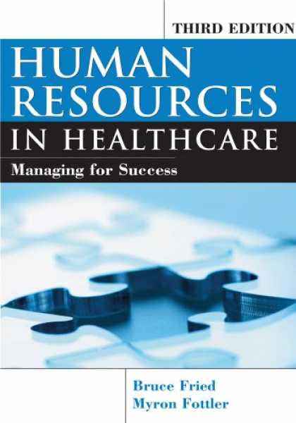Books About Success - Human Resources In Healthcare: Managing for Success, Third Edition