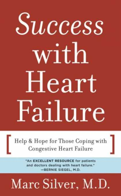 Books About Success - Success with Heart Failure (mass mkt ed): Help and Hope for Those with Congestiv