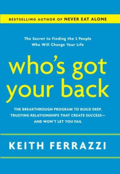 Books About Success - Who's Got Your Back: The Breakthrough Program to Build Deep, Trusting Relationsh