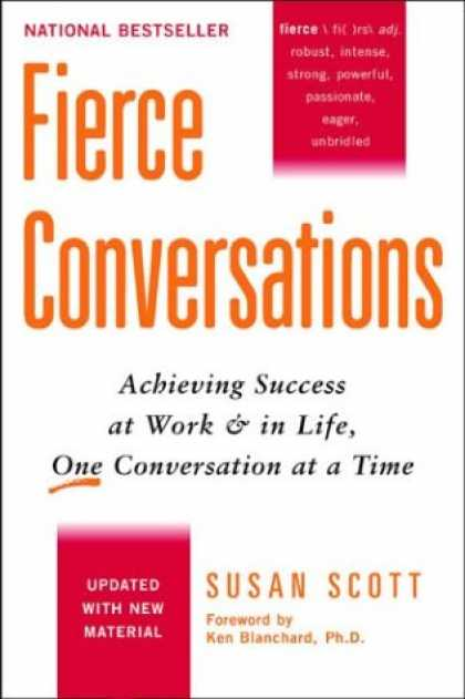 Books About Success - Fierce Conversations: Achieving Success at Work and in Life One Conversation at