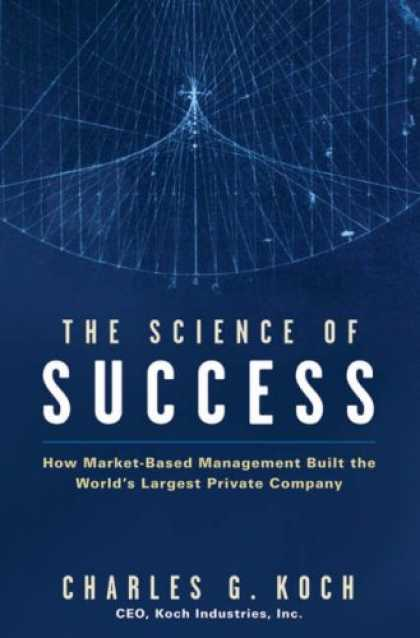 Books About Success - The Science of Success: How Market-Based Management Built the World's Largest Pr