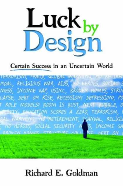 Books About Success - Luck by Design: Certain Success in an Uncertain World