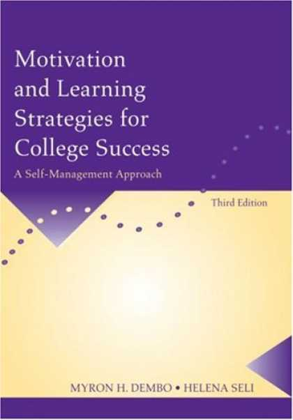 Books About Success - Motivation and Learning Strategies for College Success: A Self-Management Approa
