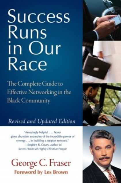 Books About Success - Success Runs in Our Race: The Complete Guide to Effective Networking in the Blac