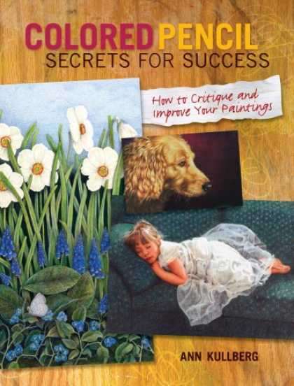 Books About Success - Colored Pencil Secrets for Success: How to Critique and Improve Your Paintings
