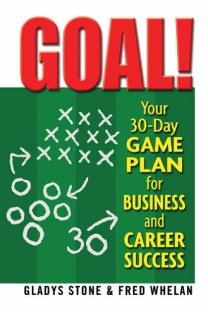 Books About Success - Goal!: Your 30-Day Game Plan for Business and Career Success