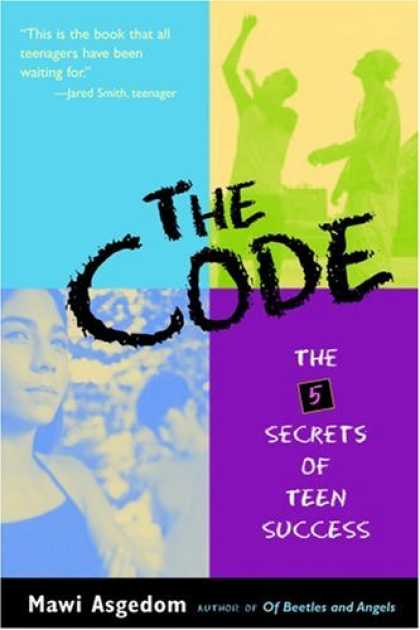 Books About Success - The Code: The Five Secrets of Teen Success