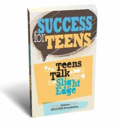 Books About Success - Success for Teens: Real Teens Talk About Using the Slight Edge