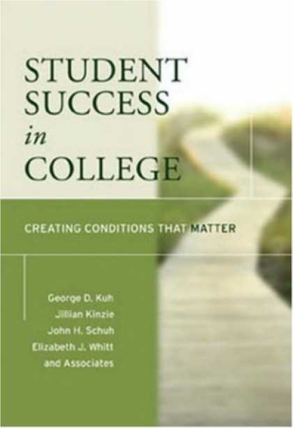 Books About Success - Student Success in College: Creating Conditions That Matter