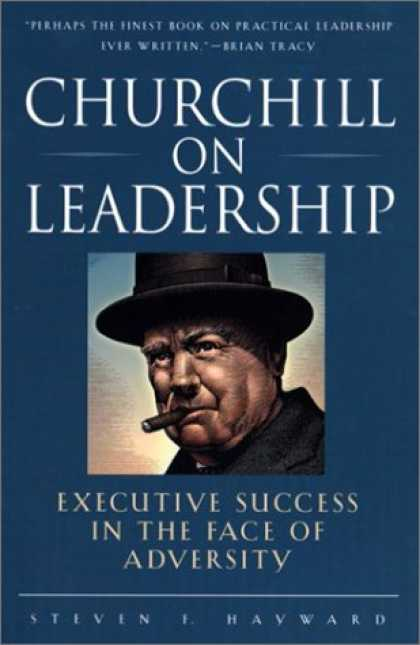 Books About Success - Churchill on Leadership : Executive Success in the Face of Adversity