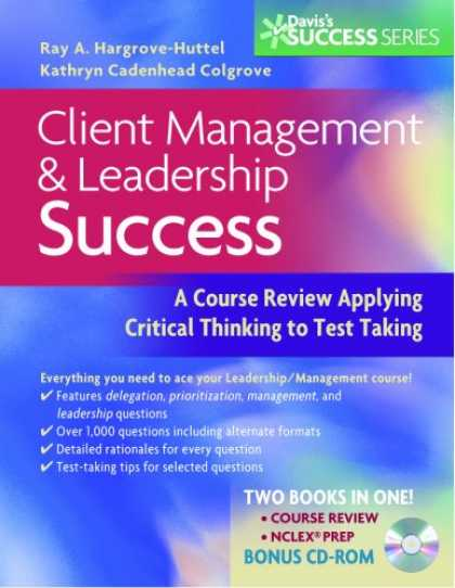 Books About Success - Client Management and Leadership Success: A Course Review Applying Critical Thin