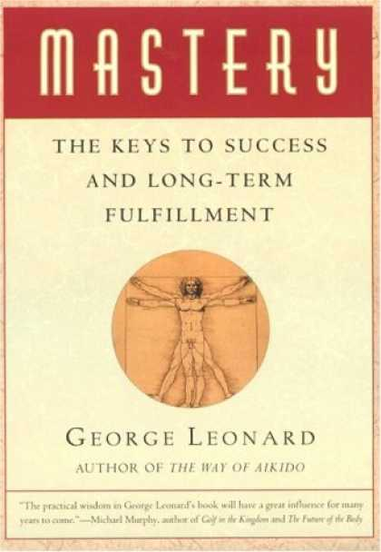 Books About Success - Mastery: The Keys to Success and Long-Term Fulfillment