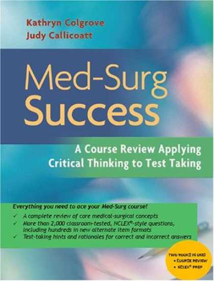 Books About Success - Med-surg Success: A Course Review Applying Critical Thinking to Test Taking
