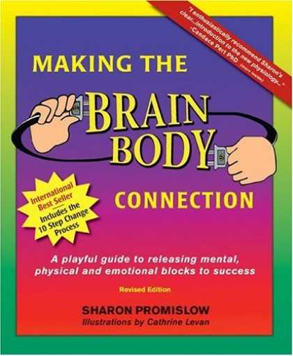 Books About Success - Making the Brain Body Connection: A Playful Guide to Releasing Mental, Physical