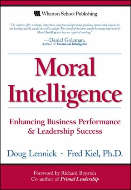 Books About Success - Moral Intelligence: Enhancing Business Performance and Leadership Success (Paper