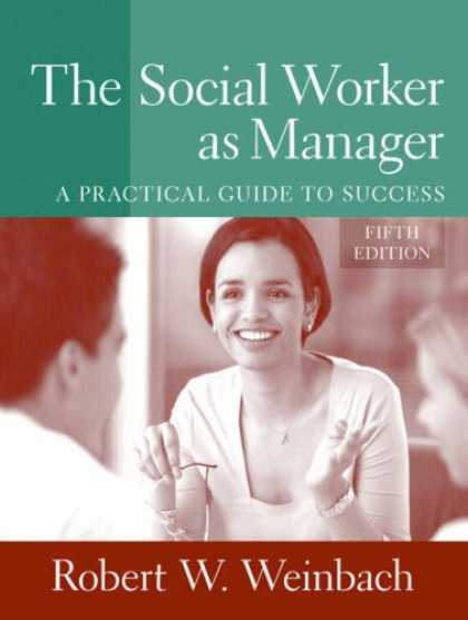 Books About Success - The Social Worker as Manager: A Practical Guide to Success (5th Edition)
