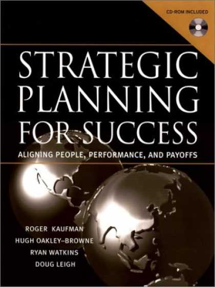 Books About Success - Strategic Planning for Success: Aligning People, Performance, and Payoffs
