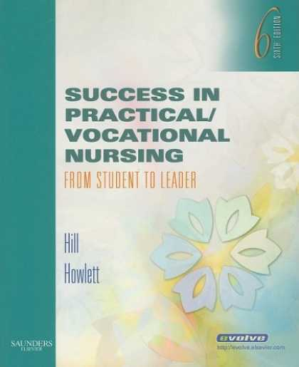 Books About Success - Success in Practical/Vocational Nursing: From Student to Leader (Success in Prac