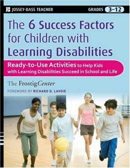 Books About Success - The Six Success Factors for Children with Learning Disabilities: Ready-to-Use Ac