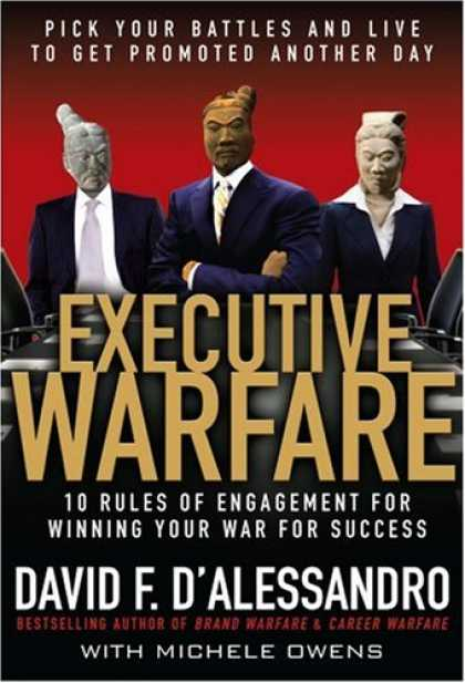Books About Success - Executive Warfare: 10 Rules of Engagement for Winning Your War for Success