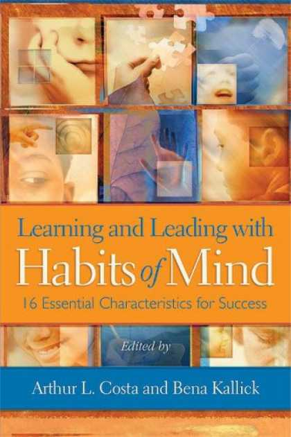 Books About Success - Learning and Leading With Habits of Mind: 16 Essential Characteristics for Succe